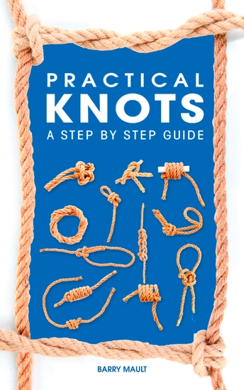 Practical Knots - A Step-by-step Guide - cover