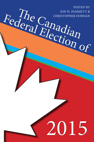 The Canadian Federal Election of 2015 - cover