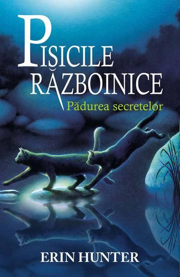 Pisicile războinice Cartea a III-a - Pădurea secretelor - cover