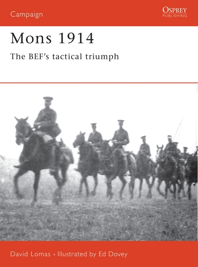 Mons 1914 - The BEF's Tactical Triumph - cover