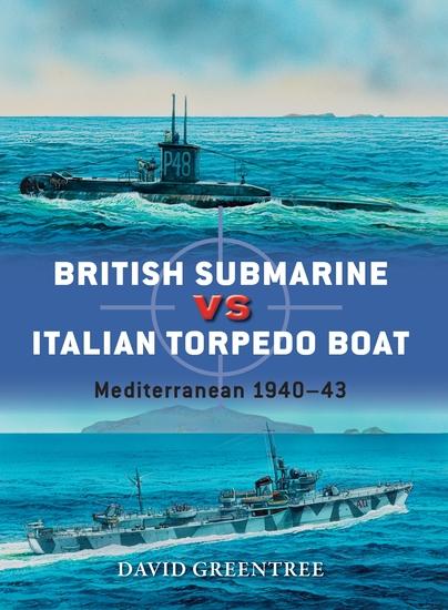 British Submarine vs Italian Torpedo Boat - Mediterranean 1940–43 - cover
