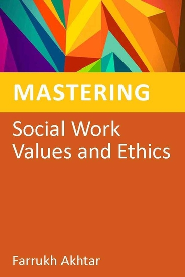Mastering Social Work Values and Ethics - cover