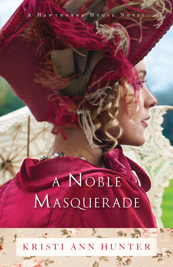 A Noble Masquerade (Hawthorne House Book #1) - cover