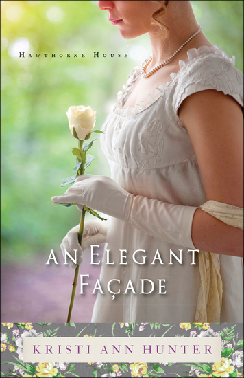 An Elegant Façade (Hawthorne House Book #2) - cover