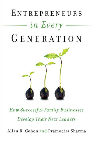 Entrepreneurs in Every Generation - How Successful Family Businesses Develop Their Next Leaders - cover