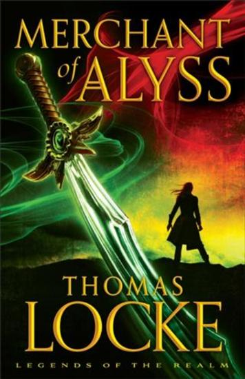 Merchant of Alyss (Legends of the Realm Book #2) - cover