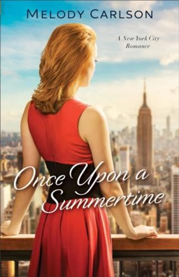 Once Upon a Summertime (Follow Your Heart Book #1) - A New York City Romance - cover