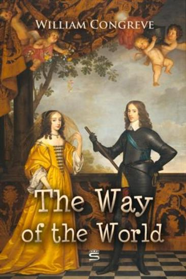 the actions of mrs marwood in the play the way of the world by william congreve