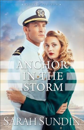 Anchor in the Storm (Waves of Freedom Book #2) - A Novel - cover