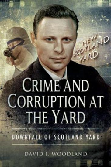 Crime and Corruption at The Yard - cover