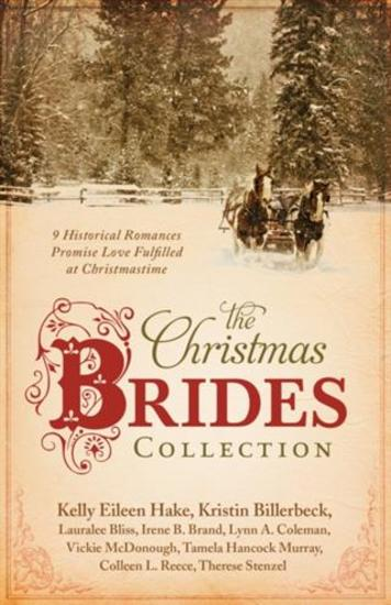 Christmas Brides Collection - 9 Historical Romances Promise Love Fulfilled at Christmastime - cover