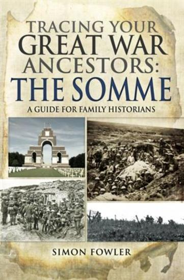 Tracing your Great War Ancestors - The Somme - cover