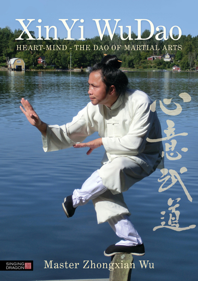 XinYi WuDao - Heart-Mind - The Dao of Martial Arts - cover
