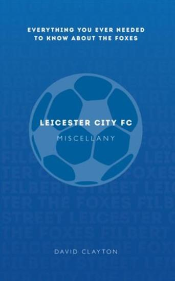 Leicester FC Miscellany - cover
