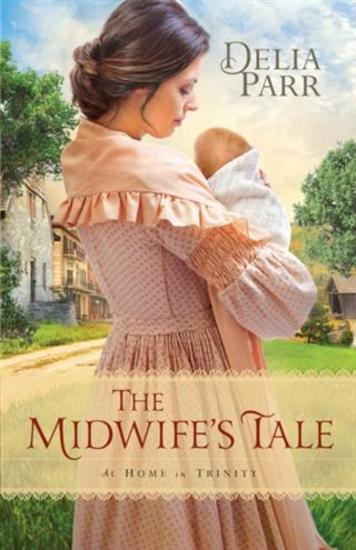 Midwife's Tale (At Home in Trinity Book #1) - cover