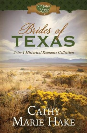 Brides of Texas - 3-in-1 Historical Romance Collection - cover