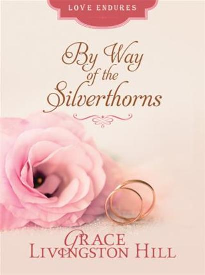 By Way of the Silverthorns - cover