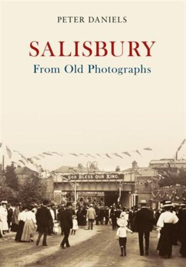 Salisbury From Old Photographs - cover