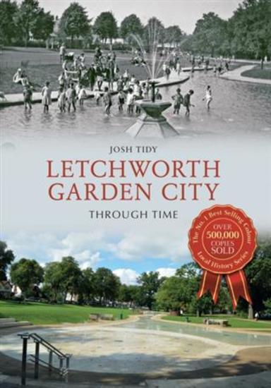Letchworth Garden City Through Time - cover