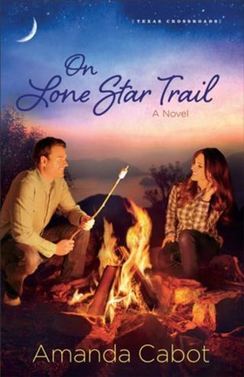 On Lone Star Trail (Texas Crossroads Book #3) - A Novel - cover