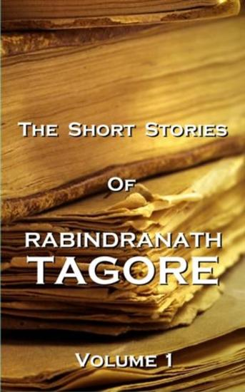 Short Stories Of Rabindranath Tagore - Vol 1 - cover