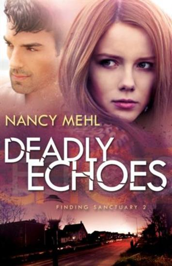 Deadly Echoes (Finding Sanctuary Book #2) - cover