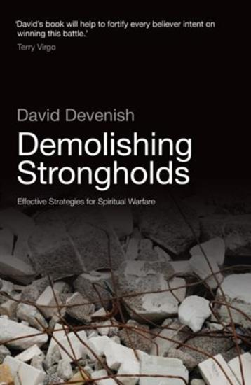Demolishing Strongholds - Effective Strategies for Spiritual Warfare - cover