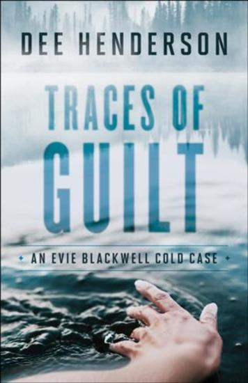 Traces of Guilt (An Evie Blackwell Cold Case) - cover