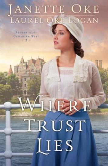Where Trust Lies (Return to the Canadian West Book #2) - cover