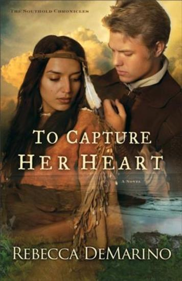 To Capture Her Heart (The Southold Chronicles Book #2) - A Novel - cover