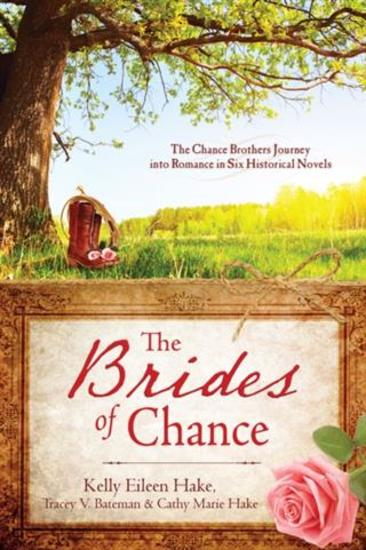 Brides of Chance Collection - The Chance Brothers Journey into Romance in Six Historical Novels - cover