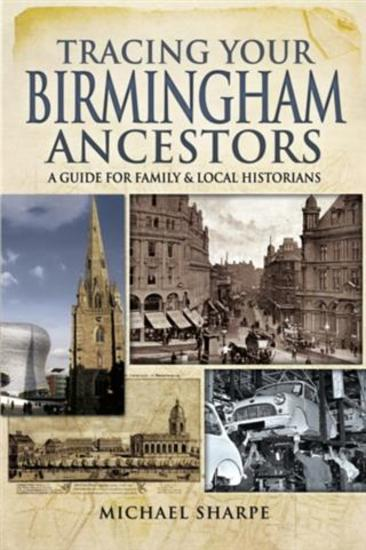 Tracing Your Birmingham Ancestors - cover