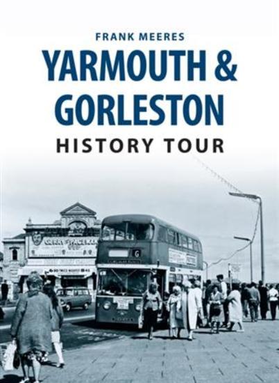 Yarmouth & Gorleston History Tour - cover