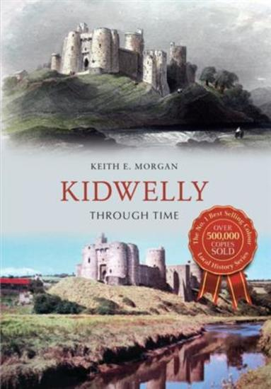 Kidwelly Through Time - cover