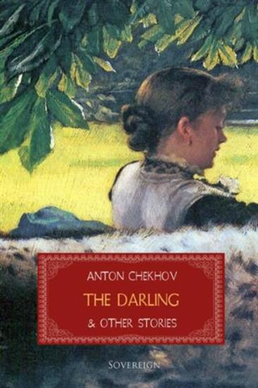 an analysis of the short story the darling by anton chekhov Killing realism: insight and meaning in anton by chekhov's short story part sustained by the analysis of the specificity of chekhov's poetics in.