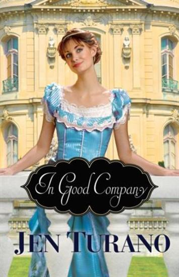 In Good Company (A Class of Their Own Book #2) - cover