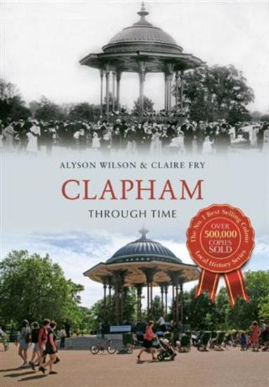 Clapham Through Time - cover