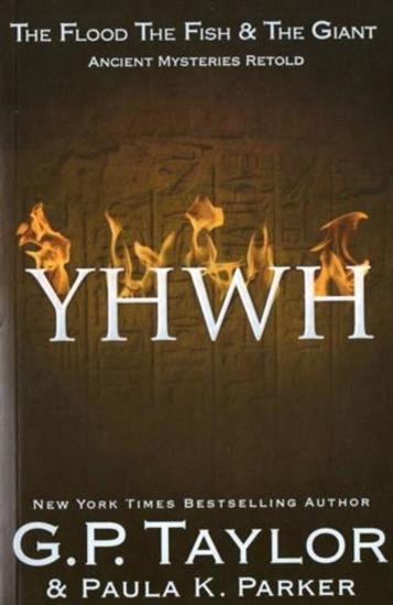 YHWH (Yahweh) - Ancient Stories Retold: The Flood The Fish & the Giant - cover