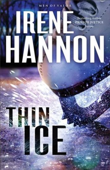 Thin Ice (Men of Valor Book #2) - A Novel - cover