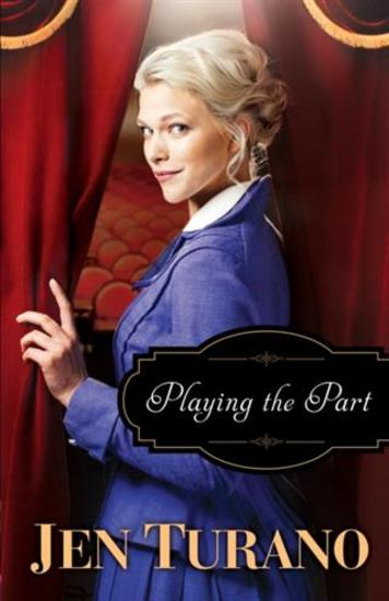 Playing the Part (A Class of Their Own Book #3) - cover