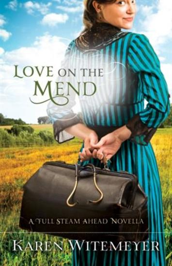 Love on the Mend - A Full Steam Ahead Novella - cover
