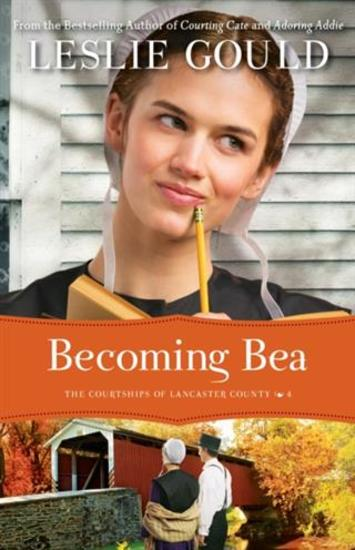 Becoming Bea (The Courtships of Lancaster County Book #4) - cover