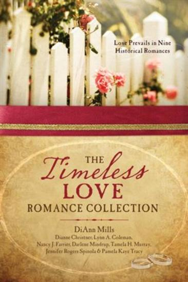 Timeless Love Romance Collection - Love Prevails in Nine Historical Romances - cover
