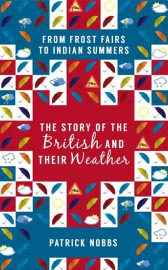 Story of the British and Their Weather - cover