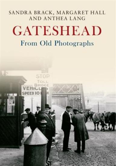 Gateshead From Old Photographs e-book - cover