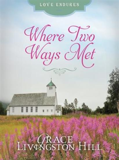 Where Two Ways Met - cover