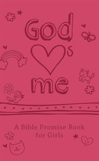God Hearts Me: A Bible Promise Book for Girls - cover
