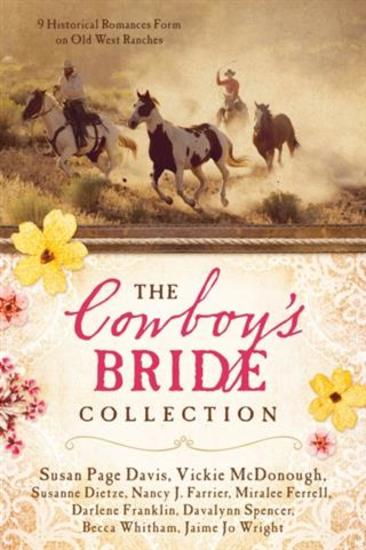 Cowboy's Bride Collection - 9 Historical Romances Form on Old West Ranches - cover