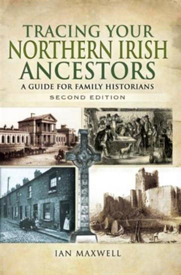 Tracing Your Northern Irish Ancestors - Second Edition - cover