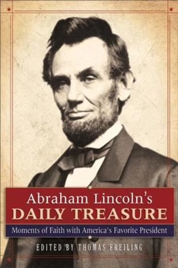Abraham Lincoln's Daily Treasure - Moments of Faith with America's Favorite President - cover